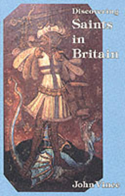 Saints in Britain - Discovering S. No. 64 (Paperback)
