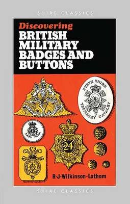 British Military Badges and Buttons - Discovering S. No. 1 (Paperback)