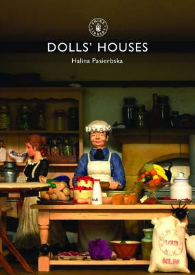 Dolls' Houses - Shire Library No. 271 (Paperback)