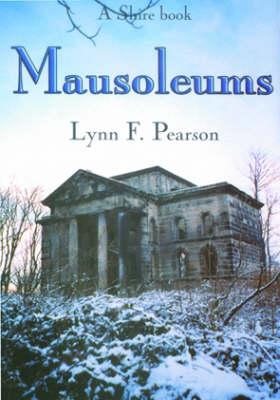 Mausoleums - Shire Album S. No. 396 (Paperback)