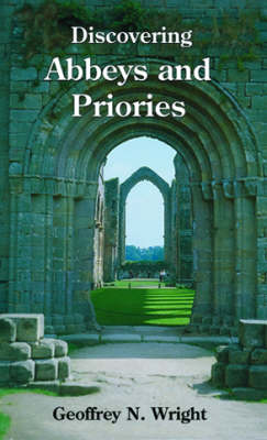 Abbeys and Priories - Discovering Books 57 (Paperback)