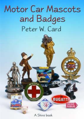 Motor Car Mascots and Badges - Shire album 265 (Paperback)