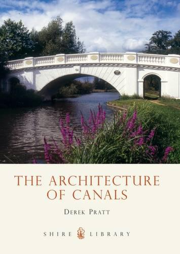 The Architecture of Canals - Shire album 444 (Paperback)