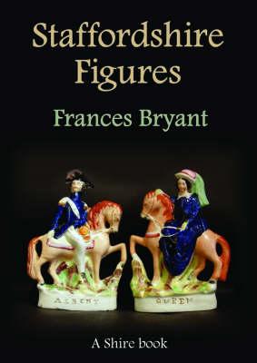 Staffordshire Figures - Shire album No. 448 (Paperback)