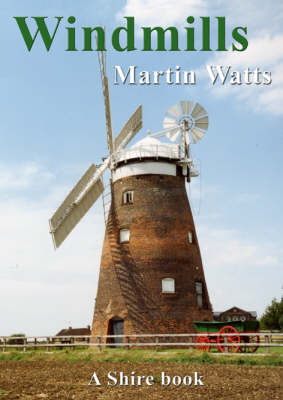 Windmills - Shire Album S. 456 (Paperback)