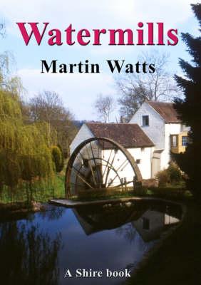 Watermills - Shire Album S. 457 (Paperback)