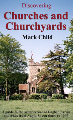Churches and Churchyards - Discovering S. 298 (Paperback)