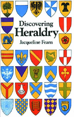 Discovering Heraldry - Discovering Books 250 (Paperback)