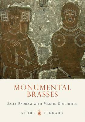 Monumental Brasses - Shire Library No. 468 (Paperback)