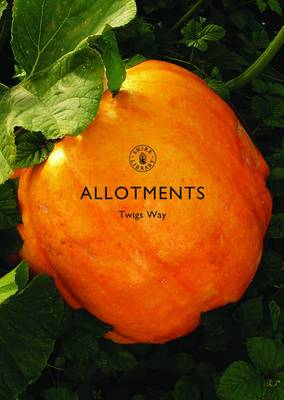 Allotments - Shire Library No. 469 (Paperback)