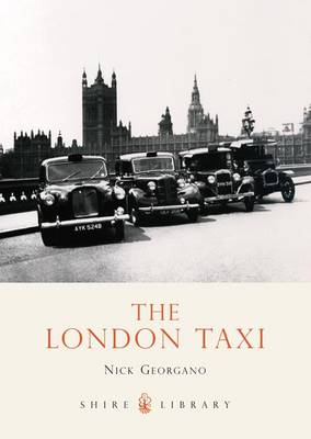 The London Taxi - Shire Library No. 150 (Paperback)