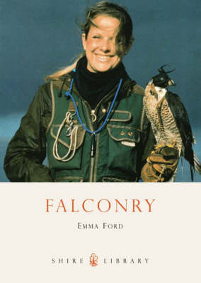Falconry - Shire Library No. 115 (Paperback)