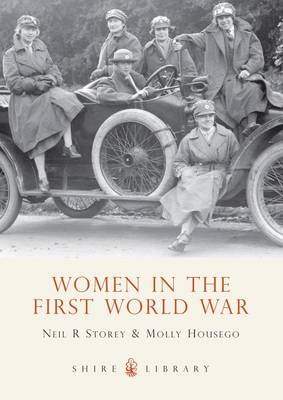 Women in the First World War - Shire Library No. 575 (Paperback)