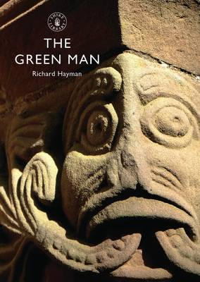The Green Man - Shire Library No. 593 (Paperback)
