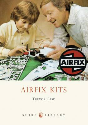 Airfix Kits - Shire Library No. 598 (Paperback)