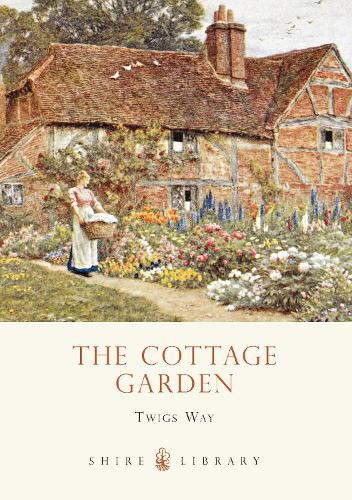 The Cottage Garden - Shire Library (Paperback)