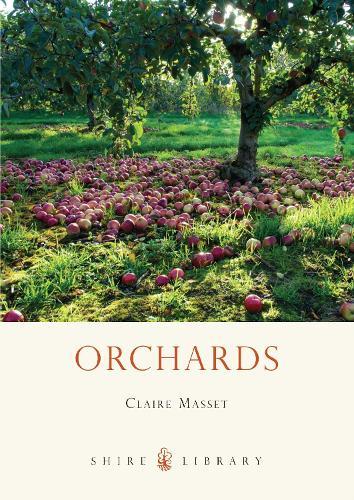 Orchards - Shire Library 632 (Paperback)