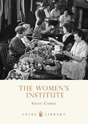 The Women's Institute - Shire Library (Paperback)