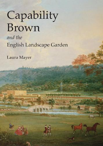 Capability Brown and the English Landscape Garden - Shire Library (Paperback)