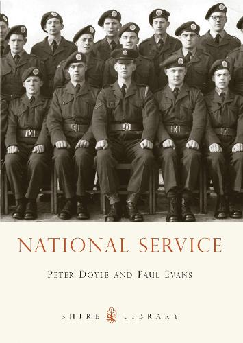 National Service - Shire Library 664 (Paperback)