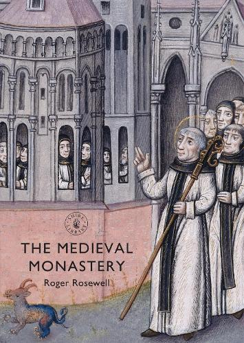 The Medieval Monastery - Shire Library 687 (Paperback)