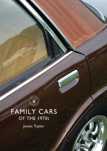 Family Cars of the 1970s - Shire Library 688 (Paperback)