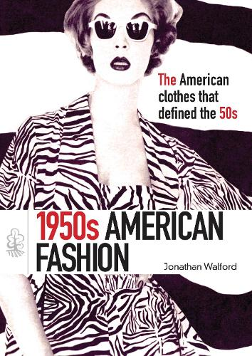 1950s American Fashion - Shire Library USA 695 (Paperback)