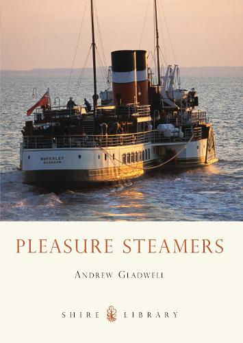 Pleasure Steamers - Shire Library (Paperback)
