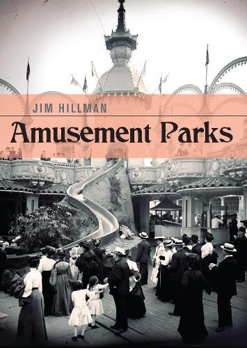 Amusement Parks - Shire Library USA 715 (Paperback)