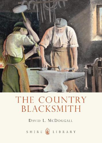 The Country Blacksmith - Shire Library 735 (Paperback)