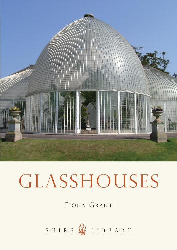 Glasshouses - Shire Library 747 (Paperback)