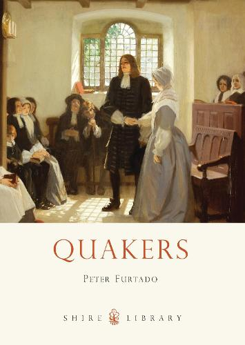 Quakers - Shire Library 752 (Paperback)