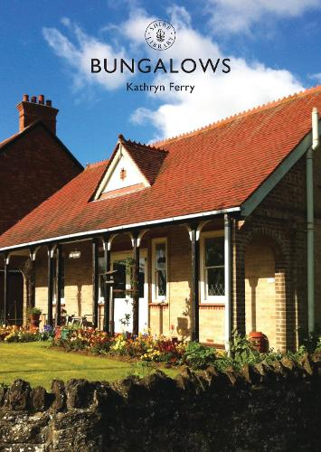 Bungalows - Shire Library 758 (Paperback)