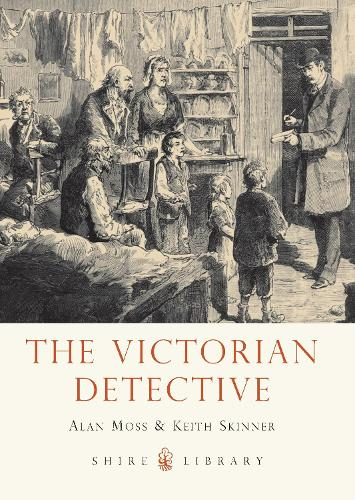 The Victorian Detective - Shire Library 761 (Paperback)