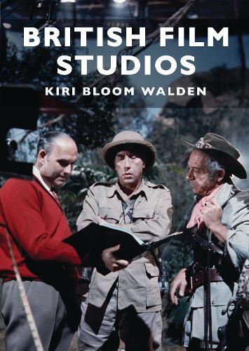 British Film Studios - Shire Library 763 (Paperback)
