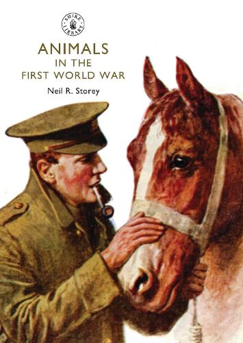 Animals in the First World War - Shire Library 790 (Paperback)
