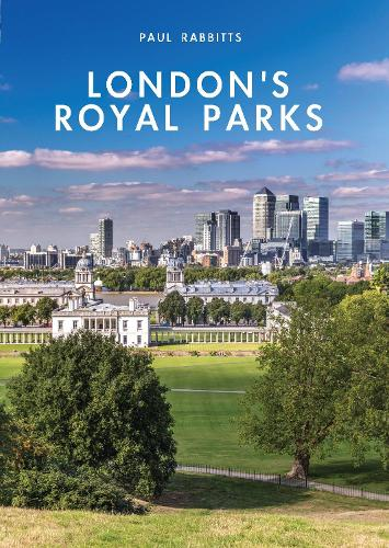 London's Royal Parks - Shire Library 793 (Paperback)