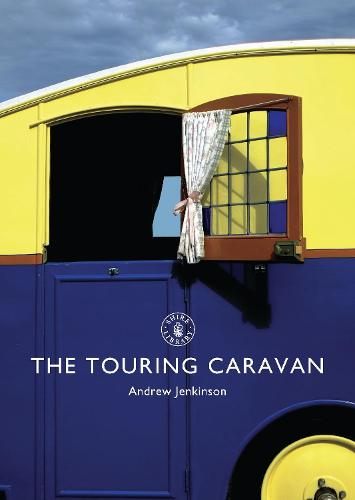 The Touring Caravan - Shire Library (Paperback)