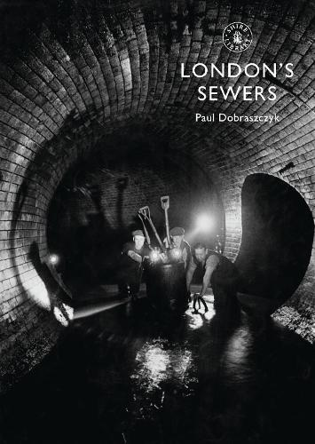 London's Sewers - Shire Library (Paperback)
