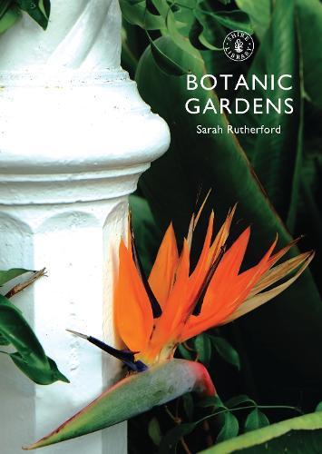 Botanic Gardens - Shire Library (Paperback)
