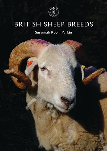 British Sheep Breeds - Shire Library 803 (Paperback)