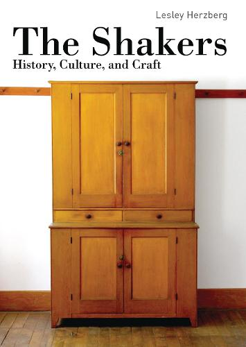 The Shakers: History, Culture and Craft - Shire Library USA 813 (Paperback)
