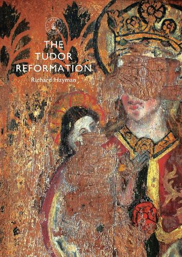 The Tudor Reformation - Shire Library 818 (Paperback)