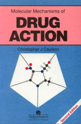 Molecular Mechanisms of Drug Action (Paperback)