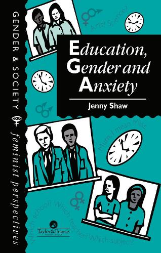 Education, Gender And Anxiety (Hardback)