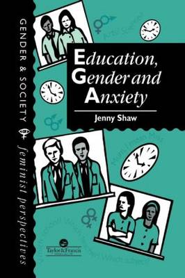 Education, Gender And Anxiety (Paperback)