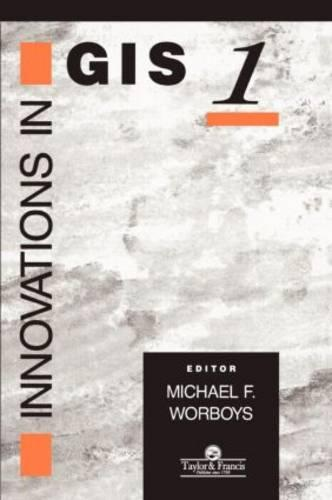 Innovations In GIS (Hardback)