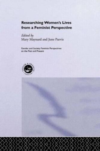 Researching Women's Lives From A Feminist Perspective (Hardback)