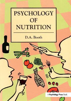 The Psychology of Nutrition (Hardback)