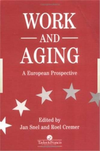 Work and Aging: A European Prospective (Paperback)
